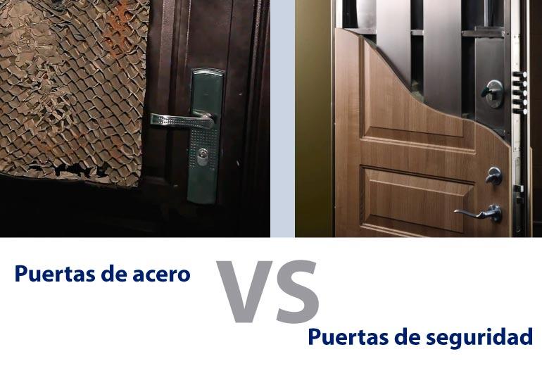 Puerta de acero vs puerta de seguridad